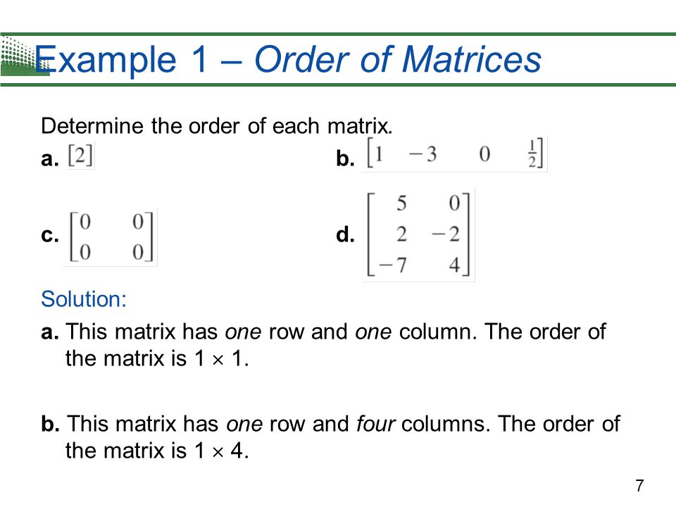 Example 1 – Order of Matrices
