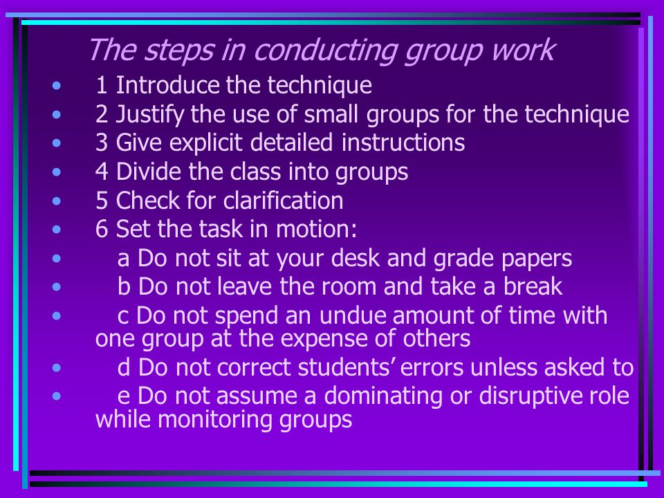 The steps in conducting group work