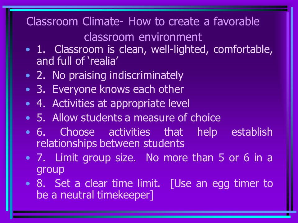 Classroom Climate- How to create a favorable classroom environment