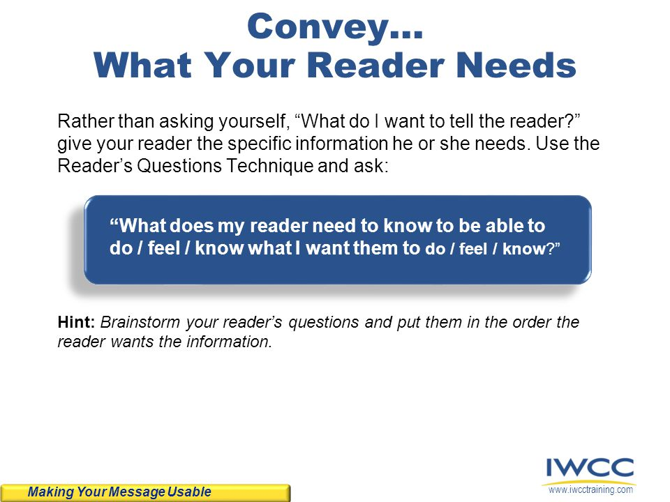 Convey... What Your Reader Needs