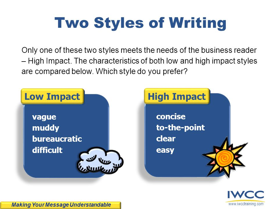 Two Styles of Writing Low Impact High Impact
