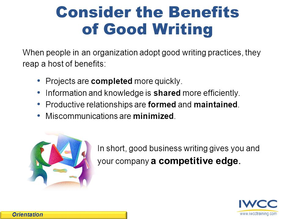 Consider the Benefits of Good Writing