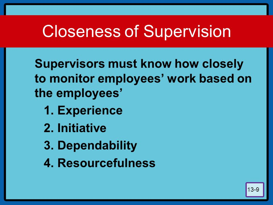 Closeness of Supervision