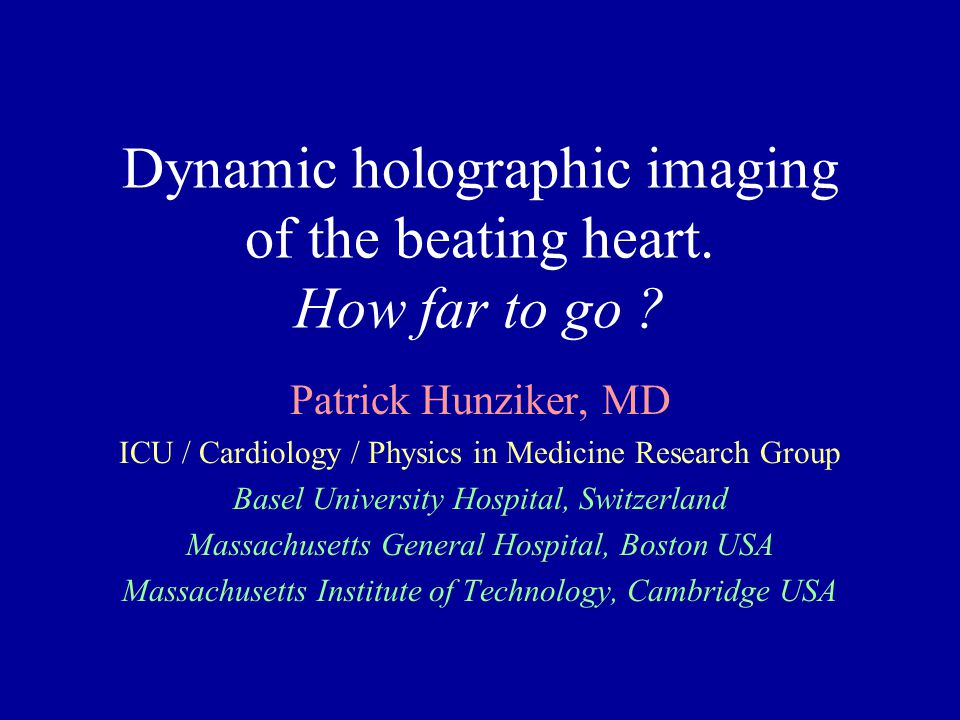 Dynamic holographic imaging of the beating heart. How far to go