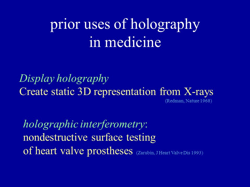prior uses of holography in medicine