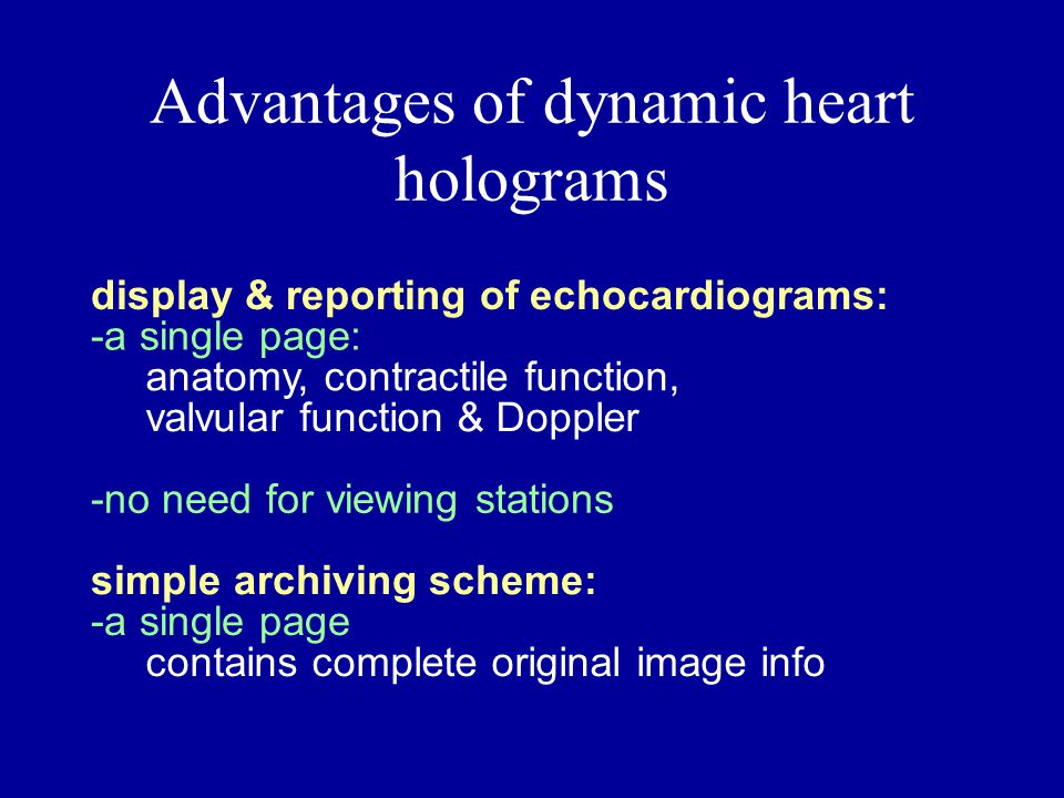Advantages of dynamic heart holograms