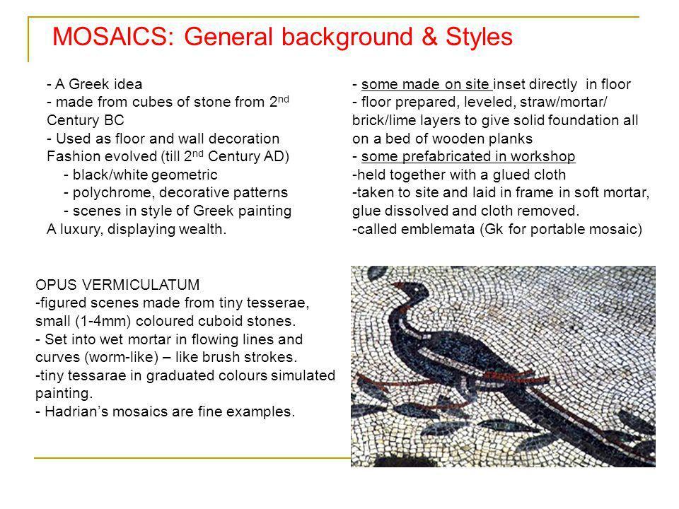 MOSAICS: General background & Styles