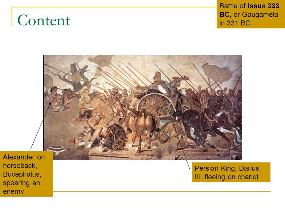 Content Battle of Issus 333 BC, or Gaugamela in 331 BC