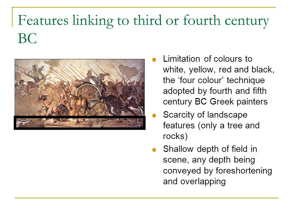 Features linking to third or fourth century BC