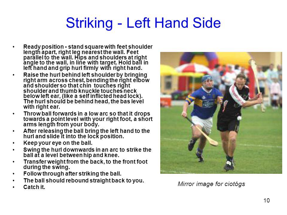 Striking - Left Hand Side