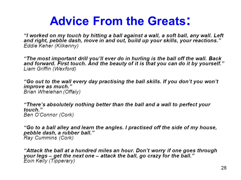 Advice From the Greats: