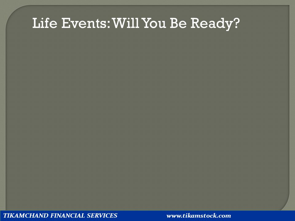 Life Events: Will You Be Ready