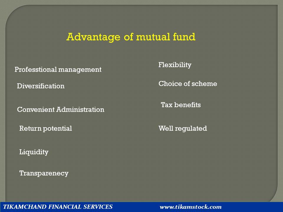 Advantage of mutual fund