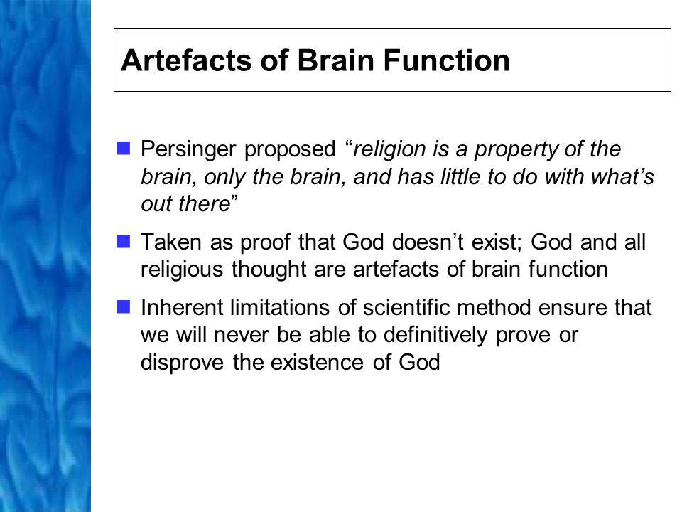 Artefacts of Brain Function