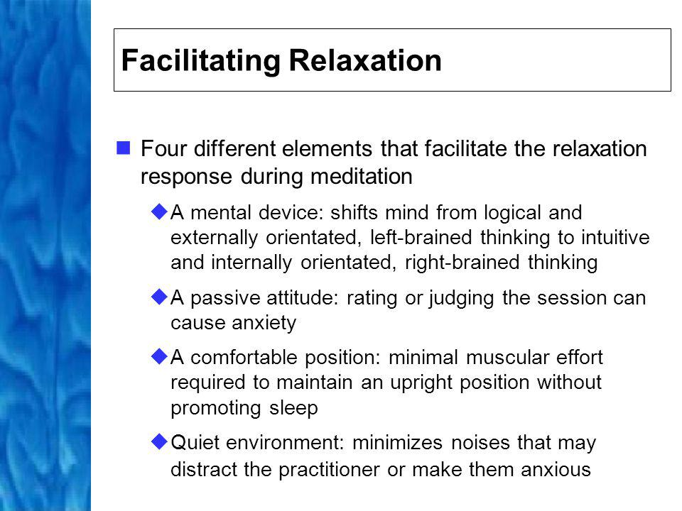 Facilitating Relaxation