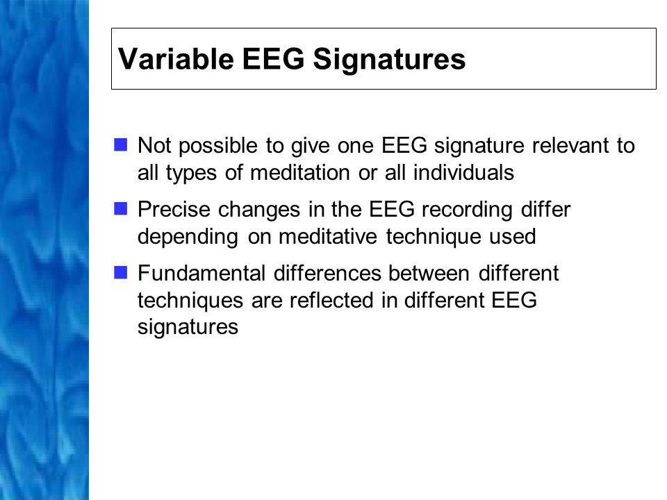 Variable EEG Signatures