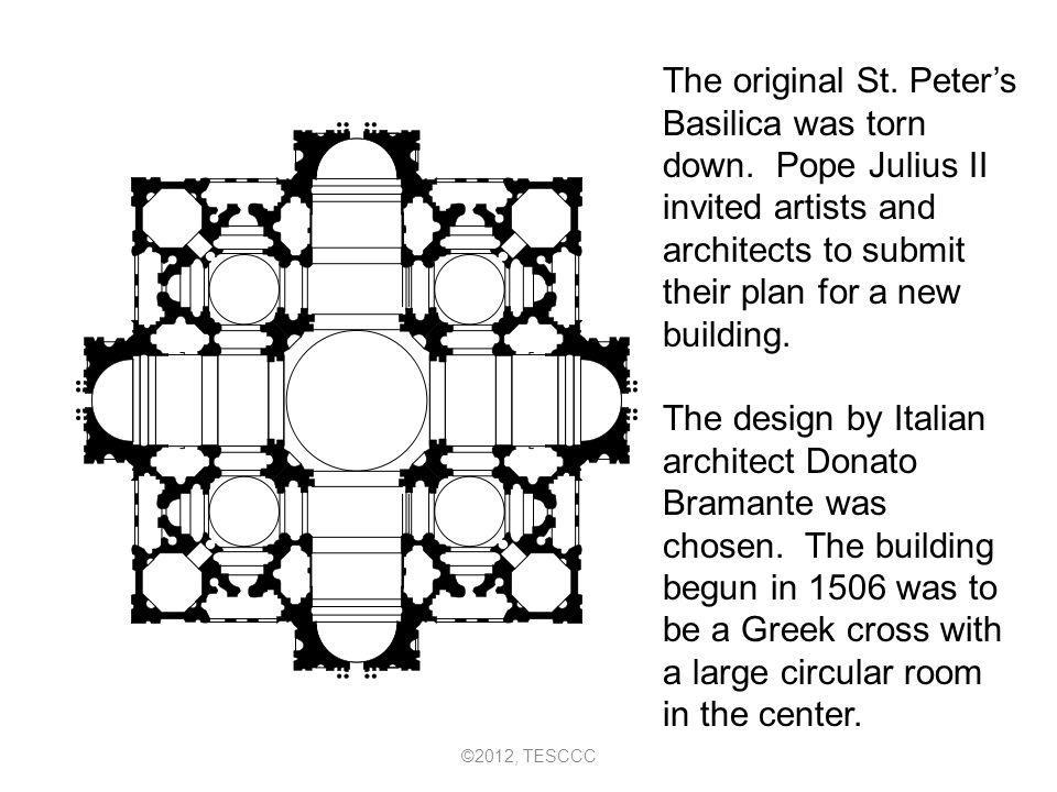 The original St. Peter's Basilica was torn down