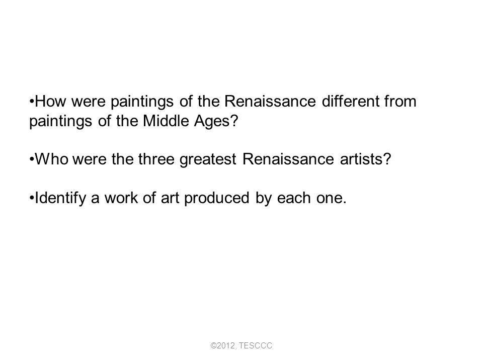 Who were the three greatest Renaissance artists