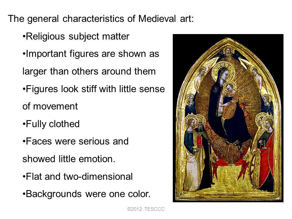 The general characteristics of Medieval art: Religious subject matter