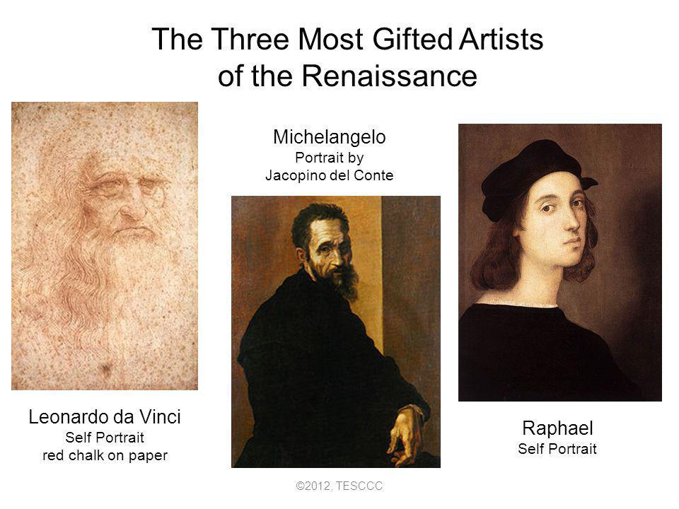The Three Most Gifted Artists