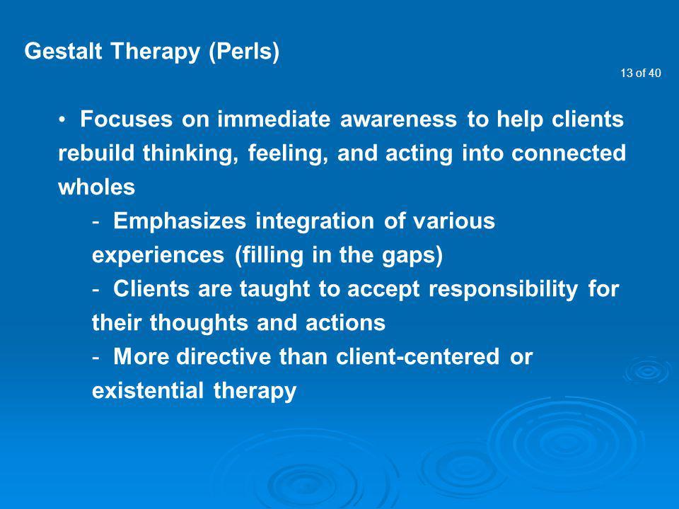 Gestalt Therapy (Perls)