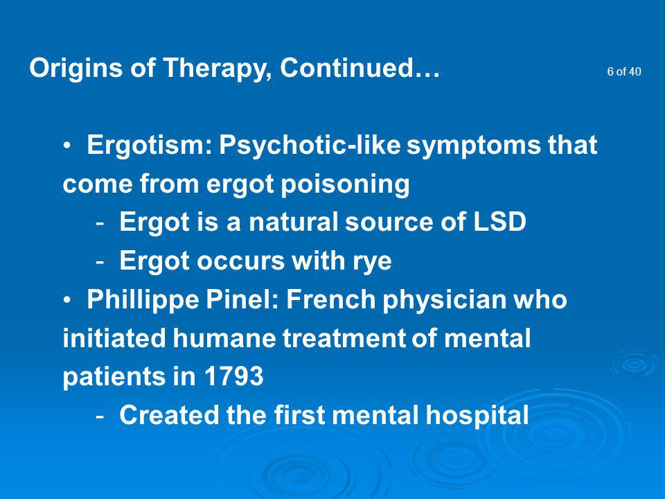 Origins of Therapy, Continued…