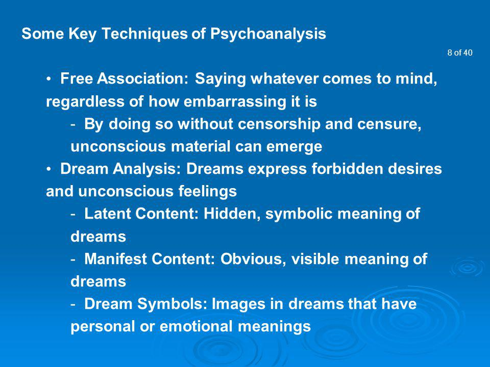Some Key Techniques of Psychoanalysis