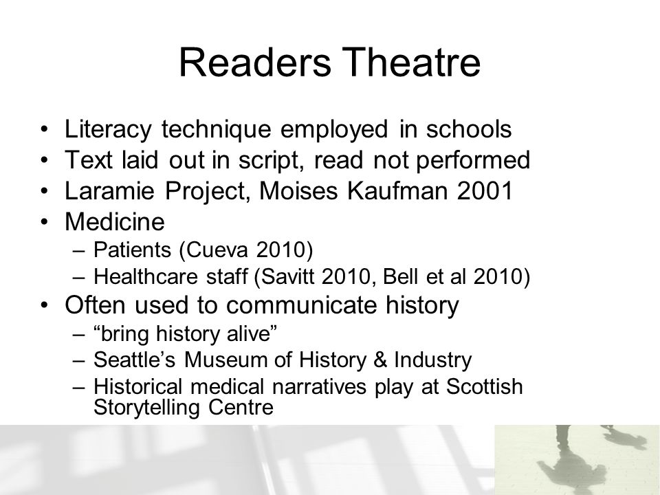 Readers Theatre Literacy technique employed in schools