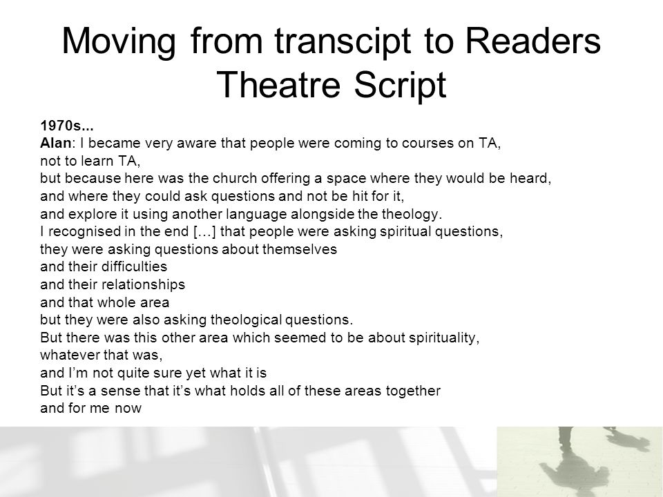 Moving from transcipt to Readers Theatre Script