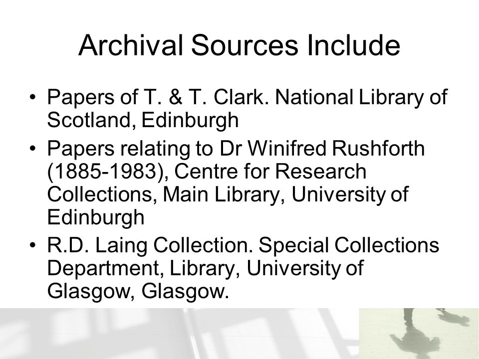 Archival Sources Include