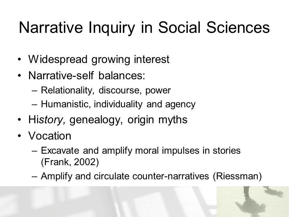 Narrative Inquiry in Social Sciences