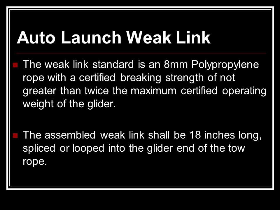 Auto Launch Weak Link