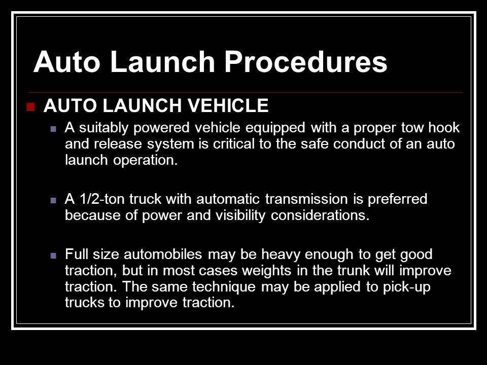 Auto Launch Procedures