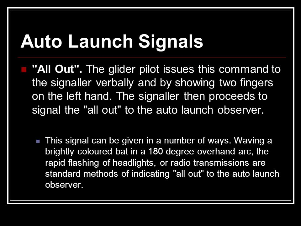 Auto Launch Signals