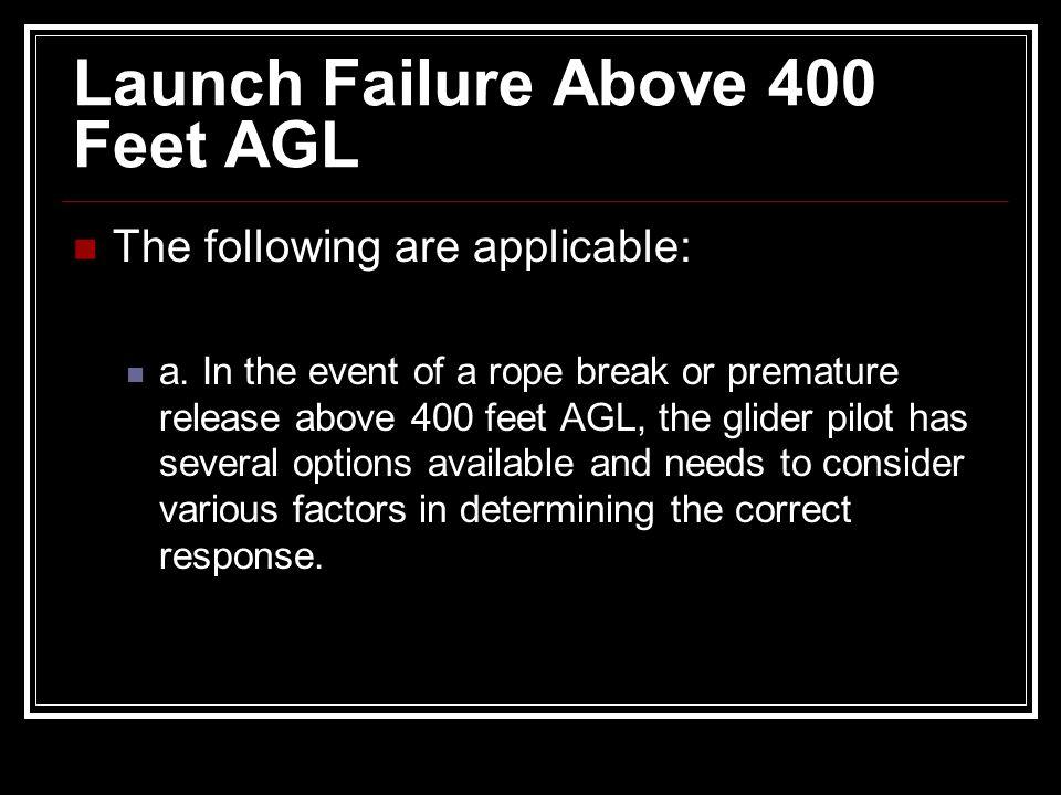 Launch Failure Above 400 Feet AGL