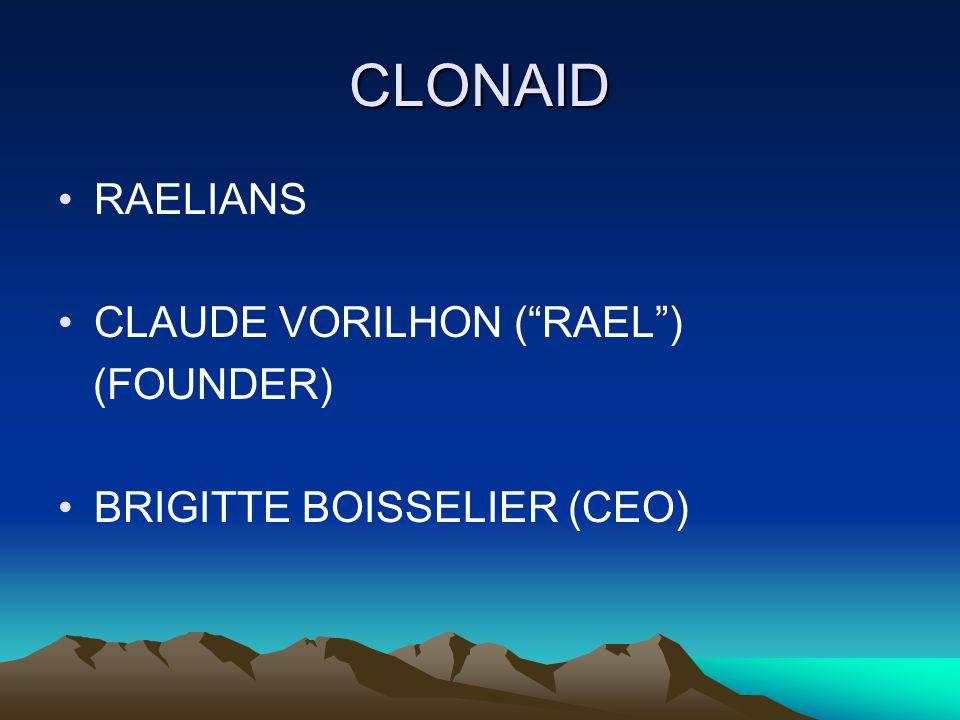 CLONAID RAELIANS CLAUDE VORILHON ( RAEL ) (FOUNDER)
