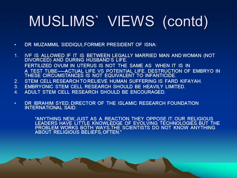 MUSLIMS` VIEWS (contd)