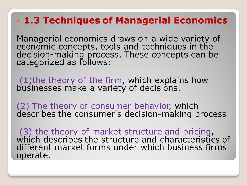 1.3 Techniques of Managerial Economics