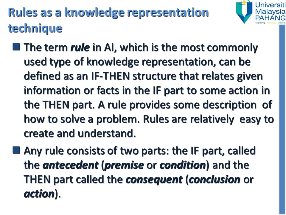 Rules as a knowledge representation technique