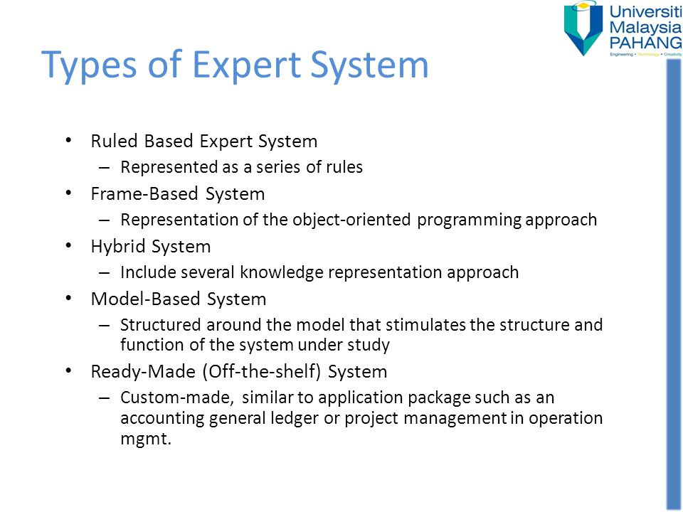 Types of Expert System Ruled Based Expert System Frame-Based System
