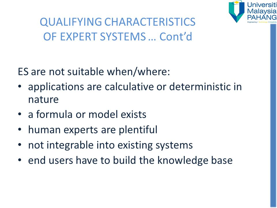 QUALIFYING CHARACTERISTICS OF EXPERT SYSTEMS … Cont'd