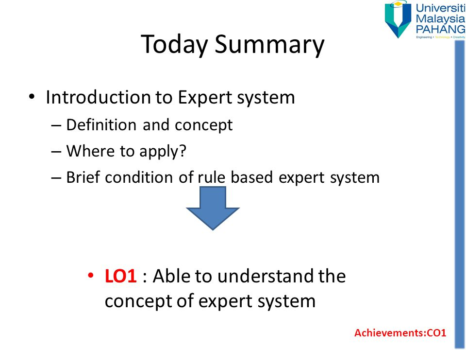 Today Summary Introduction to Expert system