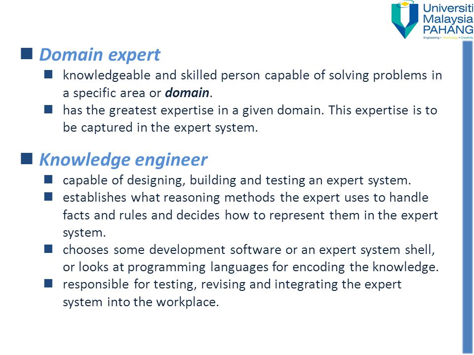 Domain expert Knowledge engineer