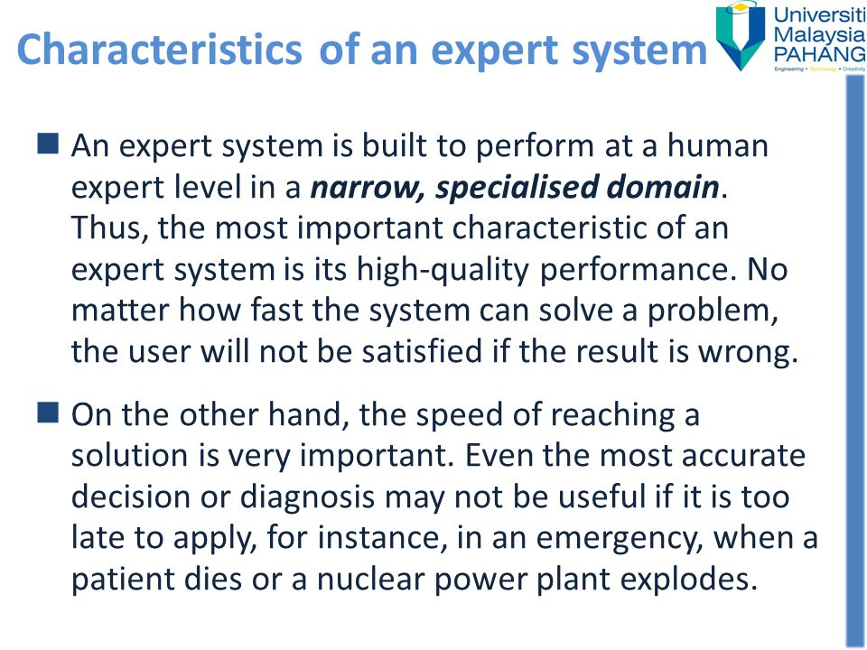 Characteristics of an expert system
