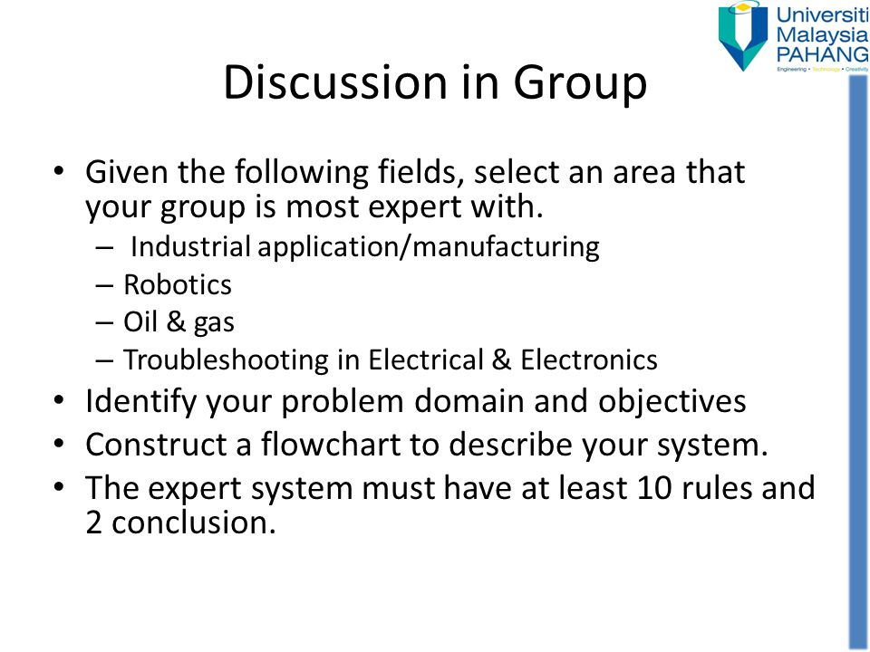 Discussion in Group Given the following fields, select an area that your group is most expert with.