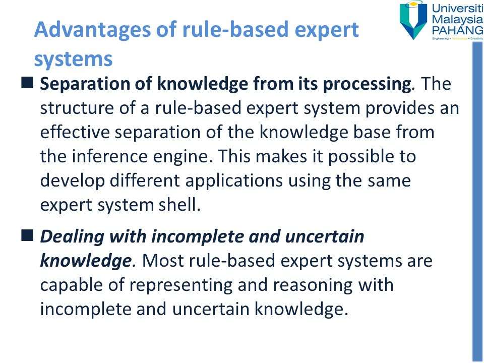 Advantages of rule-based expert systems