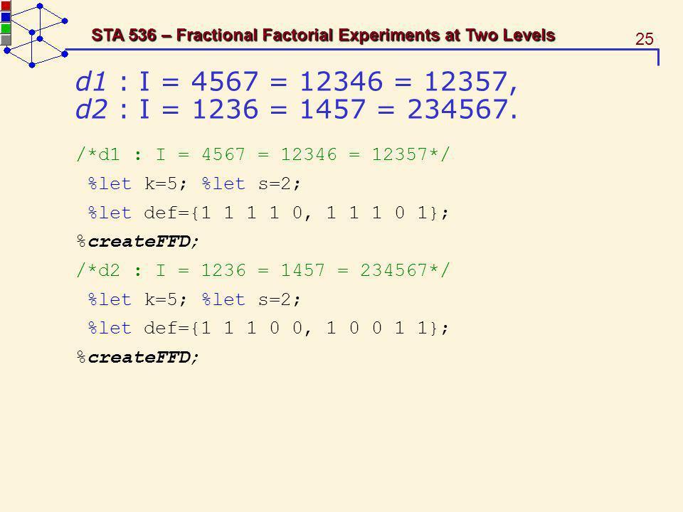 d1 : I = 4567 = 12346 = 12357, d2 : I = 1236 = 1457 = 234567.