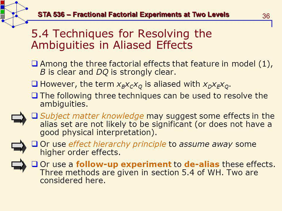 5.4 Techniques for Resolving the Ambiguities in Aliased Effects