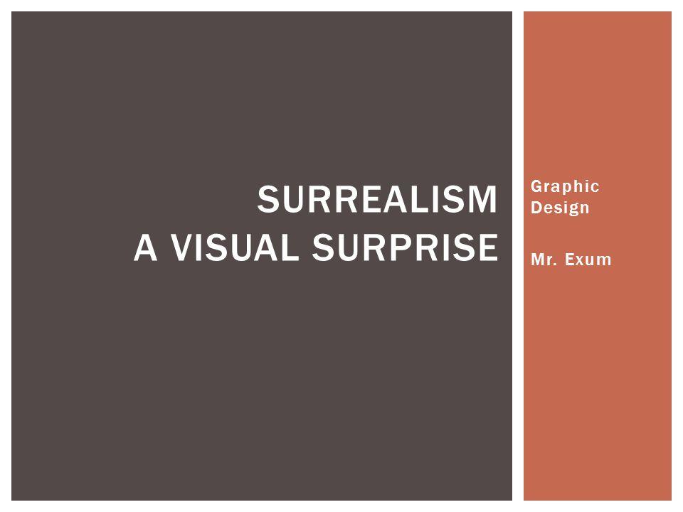 Surrealism A visual surprise