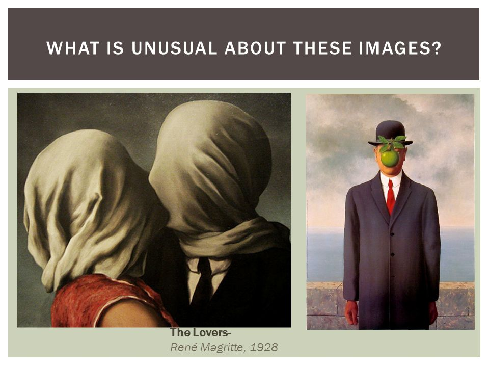 What is unusual about these Images